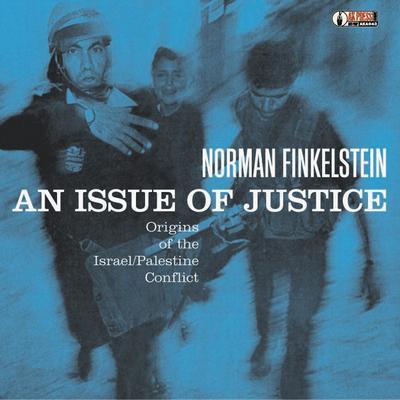 justice Finkelstein Israel Palestine